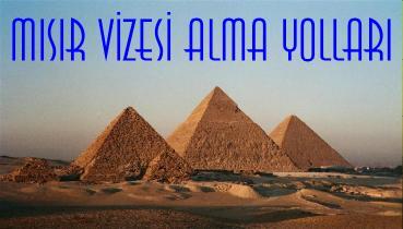 Türk Vatandaşlarına Mısır Vizesi Alma