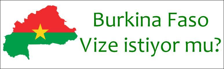 Burkina Faso Türkiye vizesi