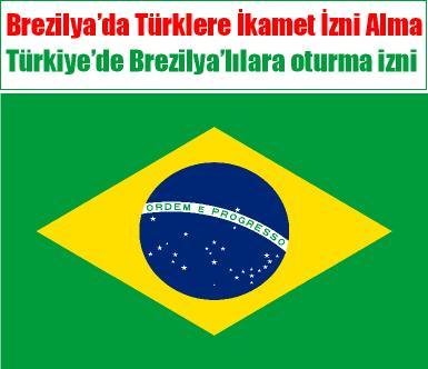 Türkiye Brezilya ikamet izni başvurusu