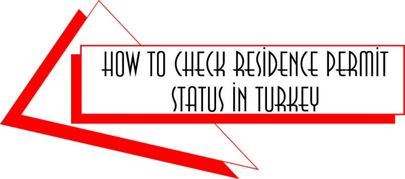 how to check residence permit status in turkey